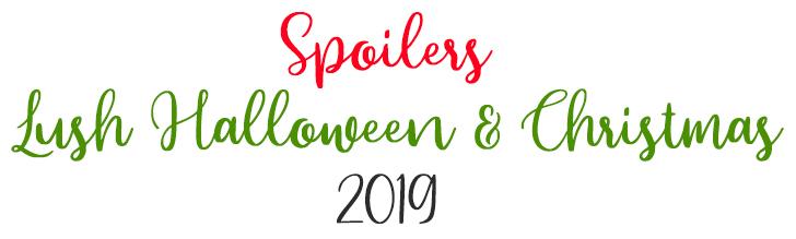 Halloween And Christmas.Spoilers Halloween Christmas Products 2019 Oh My Lush Com